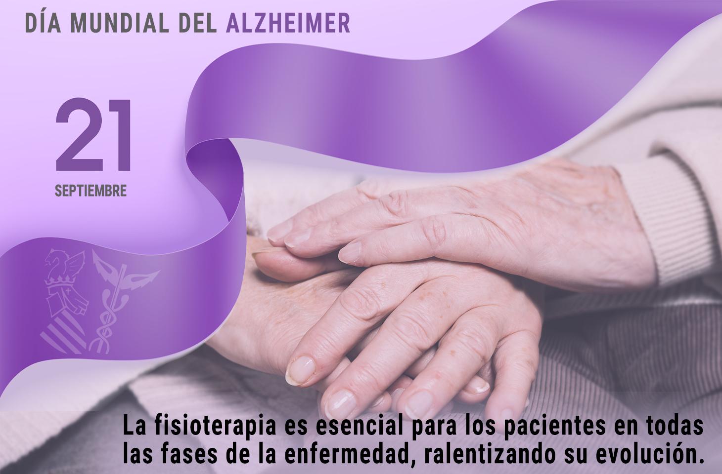 21 de septiembre, Día Mundial del Alzheimer. La Fisioterapia, vital para los pacientes durante todas las fases de la enfermedad - ICOFCV