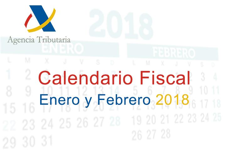 El ICOFCV informa: calendario fiscal para enero-febrero de 2018