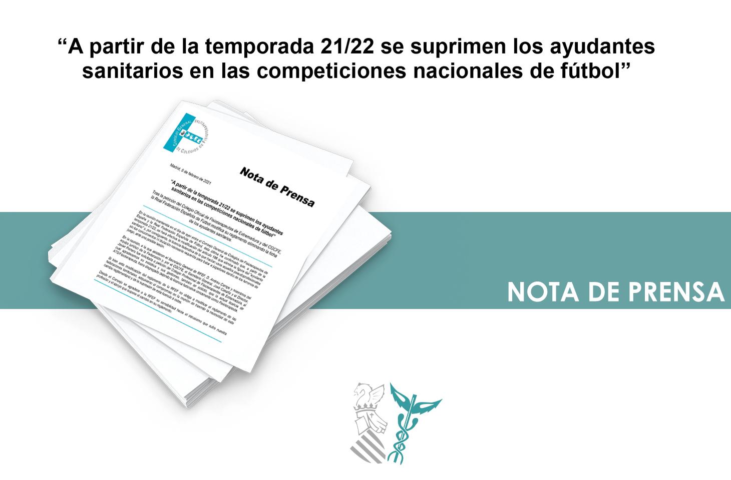 A partir de la temporada 21/22 se suprimen los ayudantes sanitarios en las competiciones nacionales de fútbol