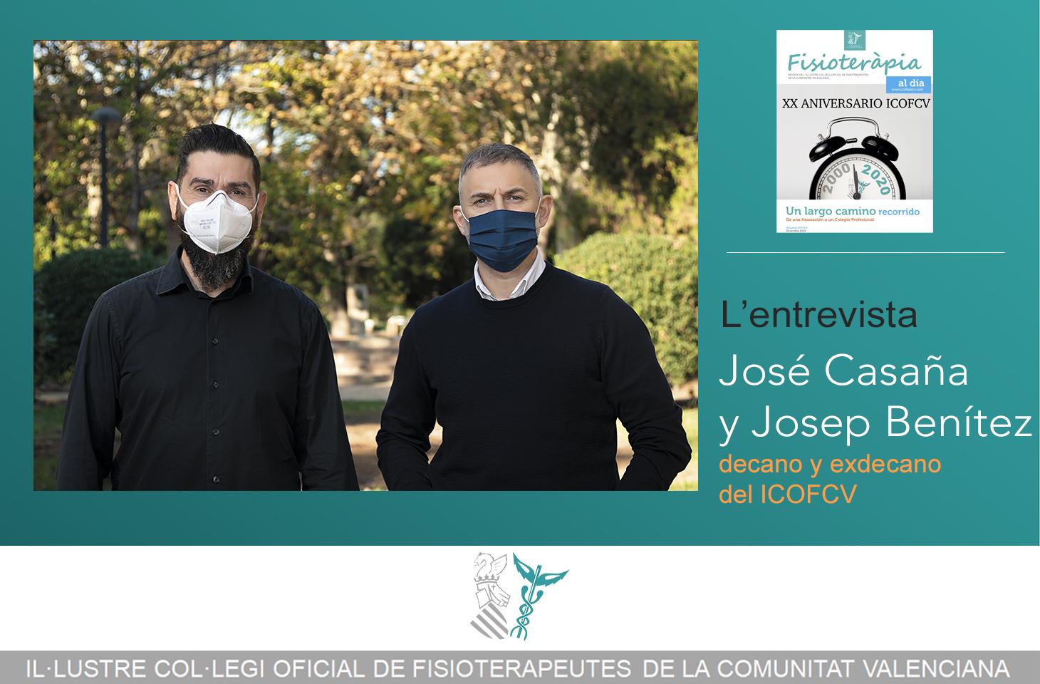 Entrevista a José Casaña y Josep Benítez, decano y exdecano del ICOFCV