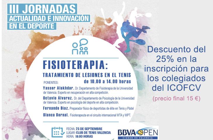 La Fisioterapia y el tratamiento de lesiones en el tenis será el tema central de las III Jornadas del BBVA Open Ciudad de Valencia