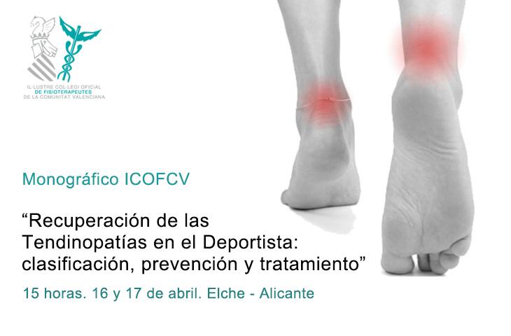 """""""Recuperación de las Tendinopatías en el Deportista: clasificación, prevención y tratamiento"""", próximo monográfico del ICOFCV"""