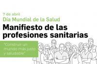 Día Mundial de la Salud: Manifiesto conjunto de los profesionales sanitarios solicitando un Pacto por la Sanidad