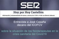 """José Casaña en la SER Castellón: """"Los fisioterapeutas podemos ser un foco potencial de contagio por ello pedimos a Sanidad que decretara el cierre de las clínicas hace una semana pero aún no hemos recibido una respuesta""""."""