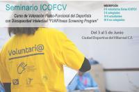 """ICOFCV-Curso de Valoración Físico-funcional del deportista con discapacidad intelectual """"FUNFitness Screening Program"""""""