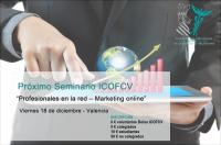 """""""Profesionales en la red - marketing online"""", próximo seminario del ICOFCV el 18 de diciembre"""